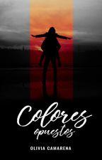 Colores opuestos | PAUSADA by OMCamarena