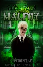 Falling For A Malfoy || Draco Malfoy by Jiyoontae_