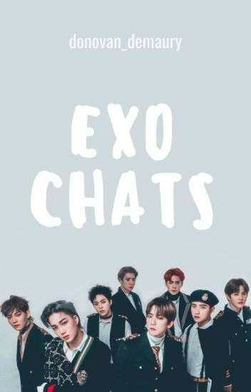 EXO CHATS {1}