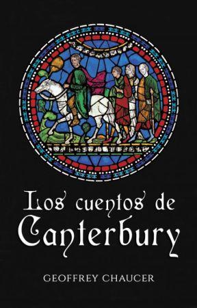 Los cuentos de Canterbury by WattMedieval