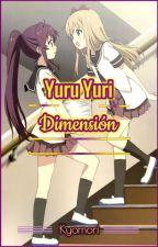 Yuru Yuri Dimensión by Kyomori
