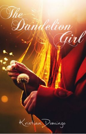 The Dandelion Girl by therealxtian