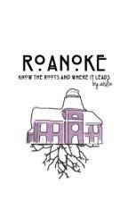 roanoke ☠️ 5sos prequel&sequel by falloutguys