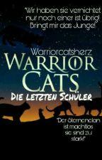 Die letzten Schüler  by Warriorcatsherz