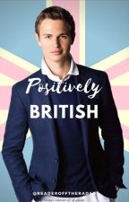 Positively British by readerofftheradar