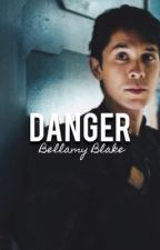 DANGER • BELLAMY BLAKE x READER [short story] by skaikruwerewolf