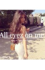 All eyez on me by mvrtjee_k
