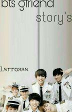 BTS X GFRIEND STORY  by larrossa123