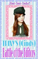 TRIXY'S (Cindy) BATTLE OF THE EDITORS by CindyTrixy-ph