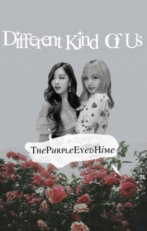 Different Kind of Us // ChaeLisa Story by KrizziaHinata