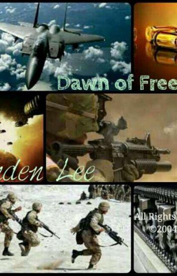 ☆★ Dawn of Freedom ★☆