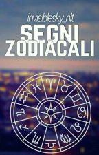 •Segni zodiacali• by Invisiblesky_nlt