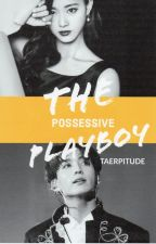 Still a Possessive Playboy « j.jk x c.ty » by taerpitude