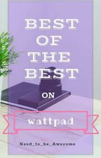 Wattpad's Best Books   by Just_Diana18
