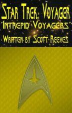 """Star Trek: Voyager - """"Intrepid Voyagers"""" by Scott_Reeves"""