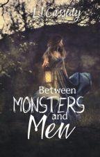 Between Monsters and Men by ljwrites85