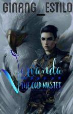 Vervanda: Cold Master by Ginang_Estilo