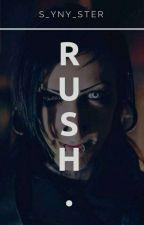 RUSH. || Kuzaless by S_yny_ster