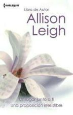 Una Proposición Irresistible   Allison Leigh    by clarisssssssssssss
