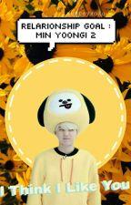 Relationship Goal : Min Yoongi 2 by _audreyxoxo