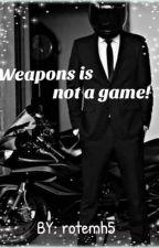 נשק זה לא משחק by rotemh5