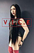 V.I.C.E by vicephobia