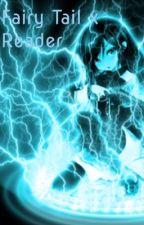 Fairy Tail x Reader by YourFairyTailGirl