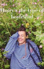 Harry's the type of boyfriend ♡ by storiesbyLR