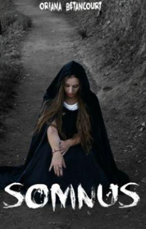 Somnus (Saga de Los Sueños #1) by OriAleMao