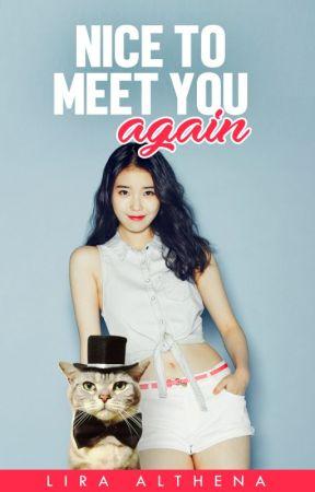 Nice To Meet You Again (Tagalog) ✔ by LiraAlthena