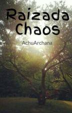 Raizada Chaos by AchuArchana