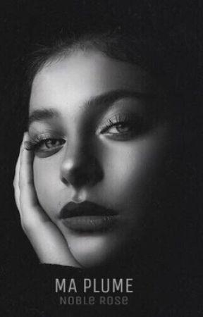« Ma Plume à tes lèvres » by uneNoble_rose