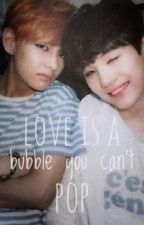 Love is a bubble you can't pop [Taegi] by btsjiminieluv