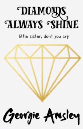 Diamonds Always Shine by GeorgieAnsley