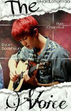 The voice || ChanBaek [Adaptación] by HardLemonYaoi