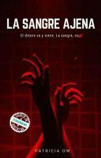La sangre ajena. by patri_new