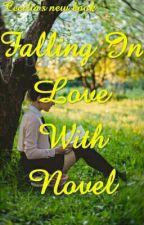 Falling In Love With Novel by ceciliauntika