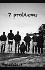 7 problems by FedeVale18