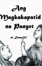 Ang Magkakapatid Na Panget by Demsi17