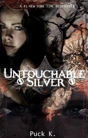 Untouchable Silver 2; Het Ondersteboven by puckachuu