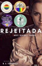 Rejeitada (COMPLETO) by MRFernandess