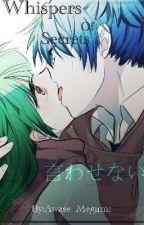 Whispers Of Secrets || Nagisa X Kayano || by Awase_Megumi