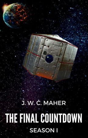 The Final Countdown - Season I by JWCMaher