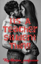 Its A Teacher Student Thing  by khutso_confusion
