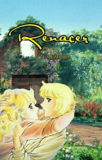 || Renacer || Candy & Anthony by IsabelKagamine
