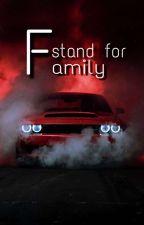 F stand for Family by Lautschlautsch