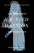 Haunted Mansion  by NebuleuseTitoune