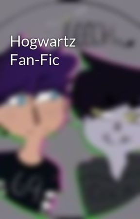 Hogwartz Fan-Fic by KittenSamuri