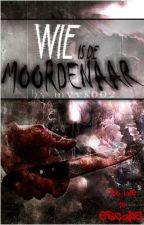 Wie is de moordenaar? #6 ~ Too late to escape by myvs002