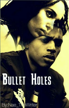Bullet Holes by Nae_TheWriter